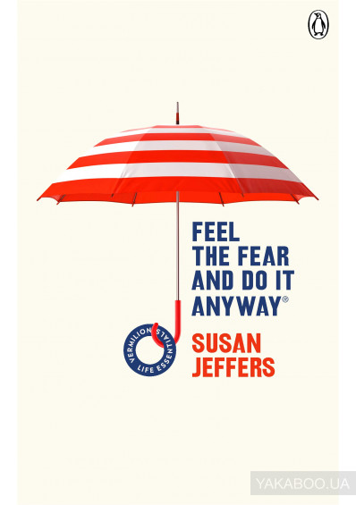 Фото - Feel The Fear And Do It Anyway