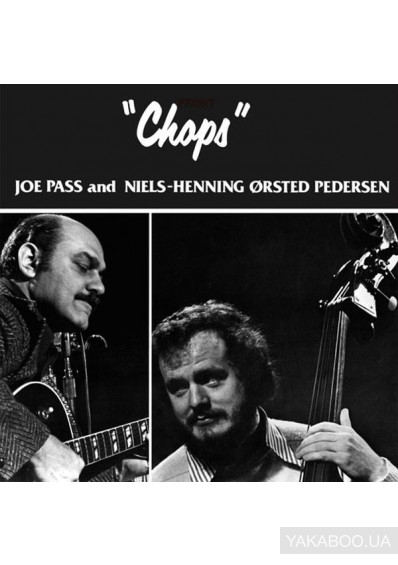 Фото - Joe Pass and Niels-Henning Orsted Pedersen: Chops (Vinyl, LP) (Import)