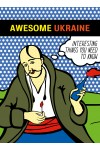Awesome Ukraine. Interesting Things You Need To Know