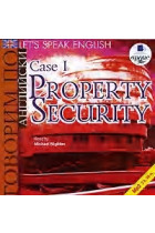 Купити - Аудіокниги - Let's Speak English. Case 1. Property Security