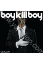 Купити - Музика - Boy Kill Boy: Civilian