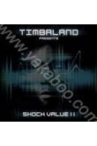 Купити - Музика - Timbaland Presents: Shock Value II