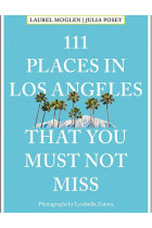 Купити - Книжки - 111 Places in Los Angeles That You Must Not Miss