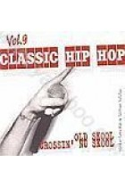 Купити - Музика - Сборник: Classic Hip-Hop vol.9. Old Skool Crossin' Nu Skool