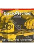 Купити - Музика - Back2School Presents: The Best World Scratch. Compilated By DJ Vol'd'Mair