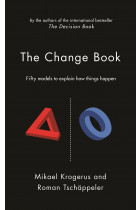 Купити - Книжки - The Change Book: Fifty models to explain how things happen