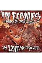 Купити - Музика - In Flames: Used & Abused in Live We Trust