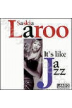 Купити - Музика - Saskia Laroo: It's Like  Jazz