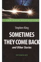 Купити - Книжки - Sometimes They Come Back and Other Stories. Intermediate