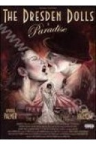 Купити - Музика - The Dresden Dolls: The Dresden Dolls in Paradise (DVD)