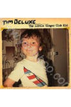 Купити - Музика - Tim Deluxe: The Little Ginger Club Kid
