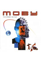 Купити - Музика - Moby: The Story so Far