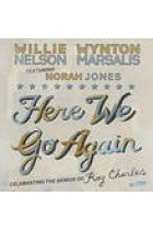 Купити - Музика - Willie Nelson, Wynton Marsalis, Norah Jones: Here We Go Again: Celebrating The Genius Of Ray Charles (Import)
