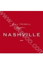 Купити - Музика - Bill Frisell: Nashville (Import)