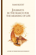 Купити - Електронні книжки - Journeys in the Search for the Meaning of Life. A story of those who have found it