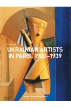 Купити - Книжки - Ukrainian Artists in Paris. 1900-1939
