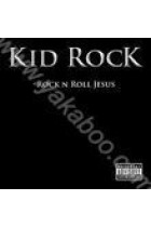 Купити - Музика - Kid Rock: Rock'n'Roll Jesus