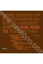 Купити - Музика - The Roots: Home Grown! The Beginners Guide to Underst Anding the Roots Volume Two