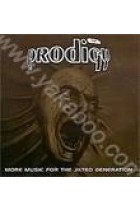 Купити - Поп - The Prodigy: More Music for the Jilted Generation
