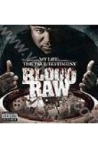 Купити - Музика - Blood Raw: My Life. The True Testimony