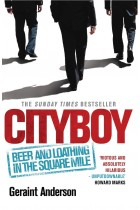 Купити - Книжки - Cityboy: Beer and Loathing in the Square Mile
