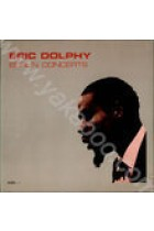 Купити - Музика - Eric Dolphy: Bailey Carter: Berlin Concerts (Import)