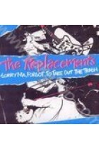 Купити - Музика - The Replacements: Sorry Ma, Forgot to Take Out the Trash... (Import)