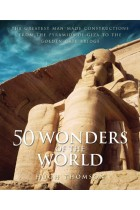 Купити - Книжки - 50 Wonders of the World: The Greatest Man-made Constructions from the Pyramids of Giza to the Golden Gate Bridge