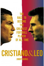 Купити - Книжки - Cristiano & Leo. The Race to Become the Greatest Football Player of All Time