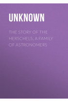 Купити - Електронні книжки - The Story of the Herschels, a Family of Astronomers