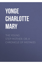 Купити - Електронні книжки - The Young Step-Mother; Or, A Chronicle of Mistakes