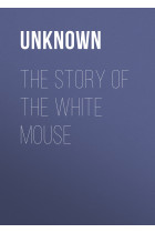 The Story of the White Mouse