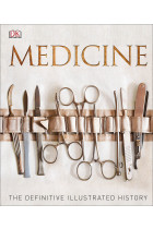 Купити - Книжки - Medicine: The Definitive Illustrated History