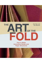 Купити - Книжки - The Art of the Fold. How to Make Innovative Books and Paper Structures