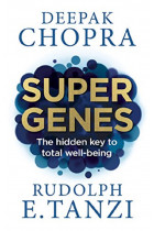 Купити - Книжки - Super Genes: The Hidden Key to Total Well-Being