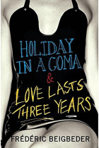 Купити - Книжки - Holiday in a Coma & Love Lasts Three Years