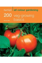Купити - Книжки - 200 Veg-Growing Basics: Hamlyn All Colour Gardening
