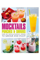 Купити - Книжки - Mocktails, Punches & Shrubs. Over 80 Non-Alcoholic Drinks to Savour and Enjoy