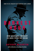 Купити - Книжки - Darkest Hour. How Churchill Brought us Back from the Brink