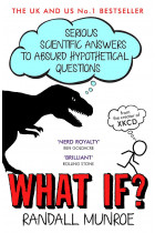 Купити - Книжки - What If?: Serious Scientific Answers to Absurd Hypothetical Questions