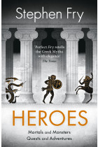 Купити - Книжки - Heroes. Mortals and Monsters, Quests and Adventures