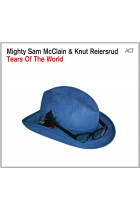 Купити - Музика - Mighty Sam McClain & Knut Reiersrud: Tears Of The World (Import)