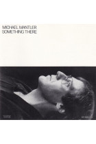 Купити - Музика - Michael Mantler: Something There (Import)