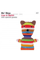 Купити - Музика - Mo' Blow: Live In Berlin With Special Guests (Import)