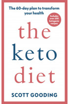 Купити - Книжки - The Keto Diet: A 60-day protocol to boost your health