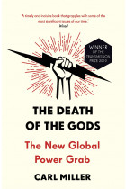 Купити - Книжки - The Death of the Gods: The New Global Power Grab
