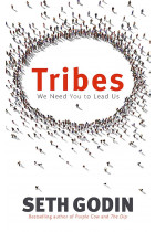 Tribes. We Need You to Lead Us