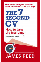 Купити - Книжки - The 7 Second CV: How to Land the Interview