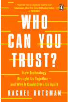 Купити - Книжки - Who Can You Trust? How Technology Brought Us Together – and Why It Could Drive Us Apart