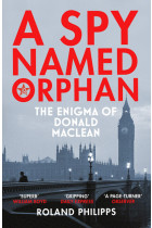Купити - Книжки - A Spy Named Orphan: The Enigma of Donald Maclean